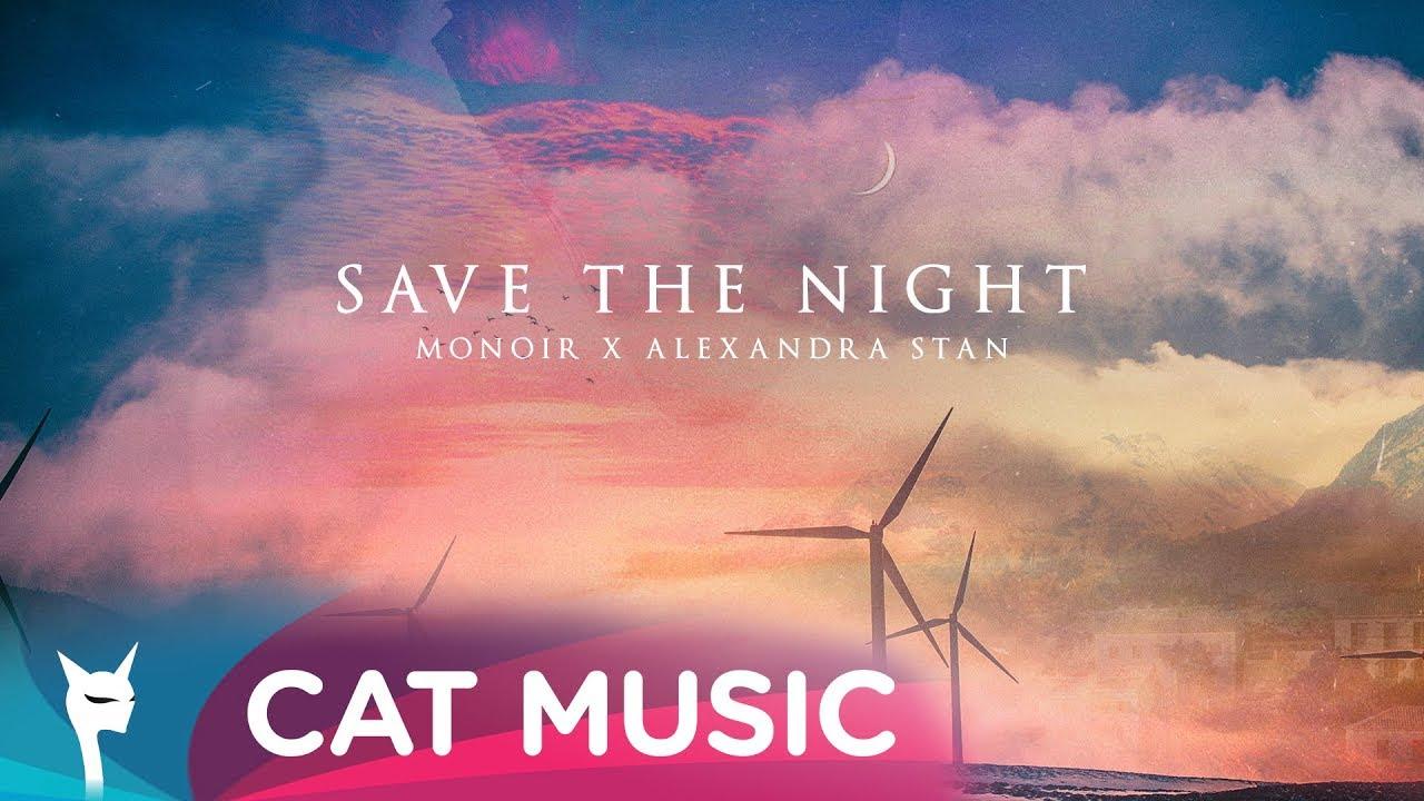 Monoir feat. Alexandra Stan — Save the night (Official Video)