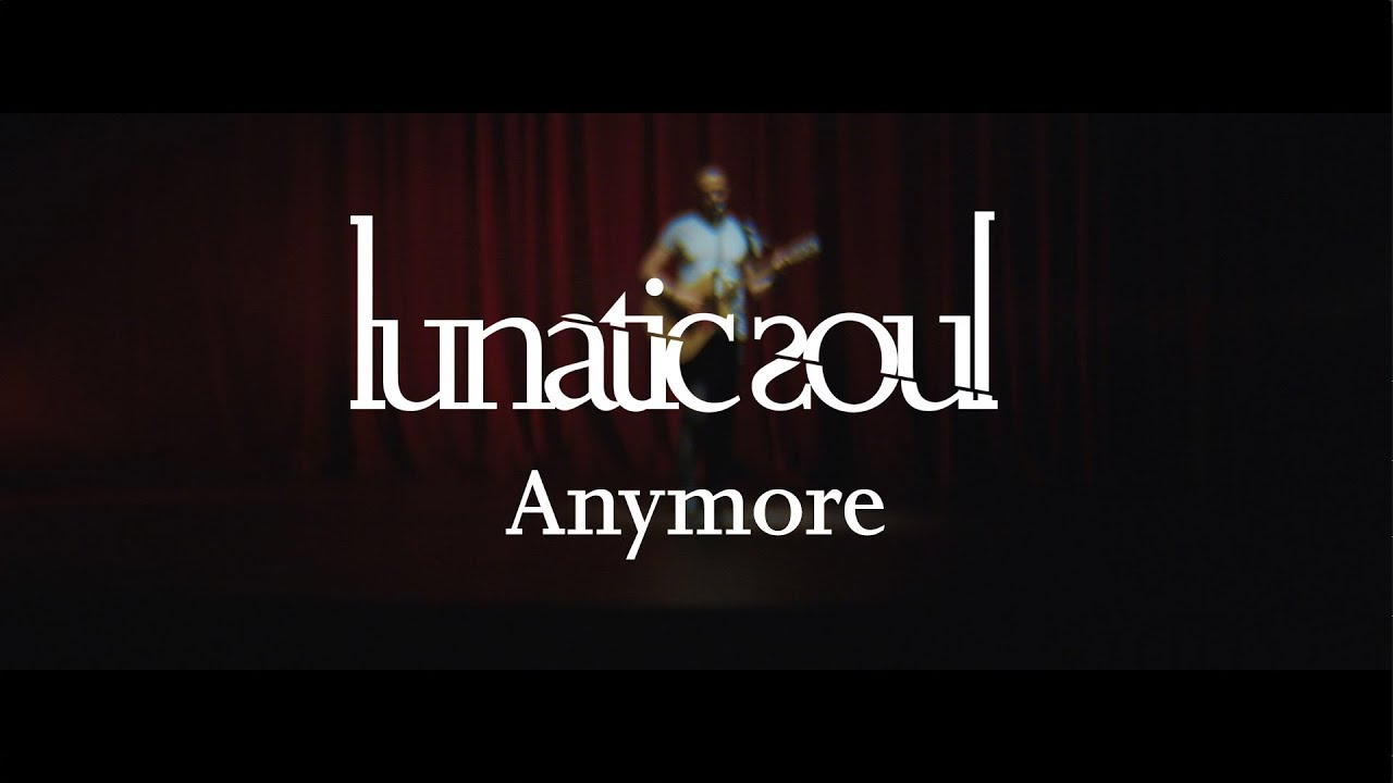 Lunatic Soul — Anymore (from Fractured) OFFICIAL VIDEO