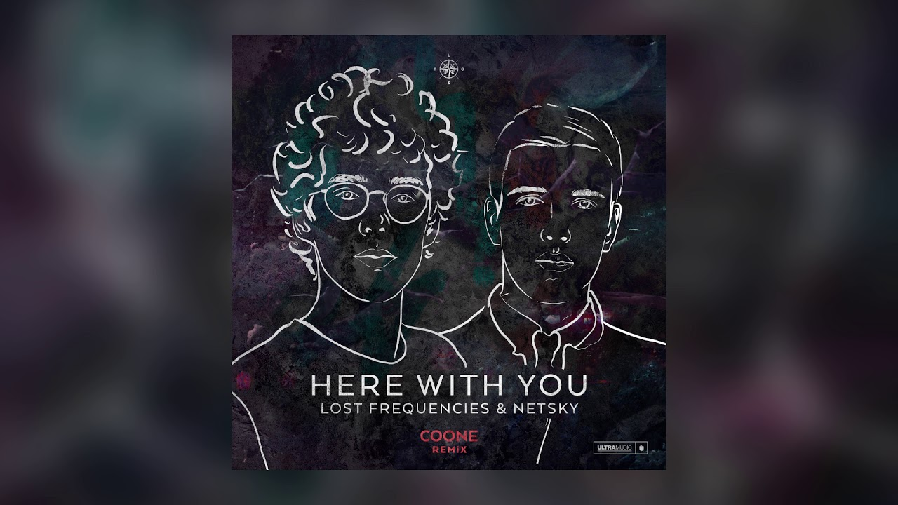 Lost Frequencies & Netsky — Here With You (Coone Remix) [Cover Art] [Ultra Music]