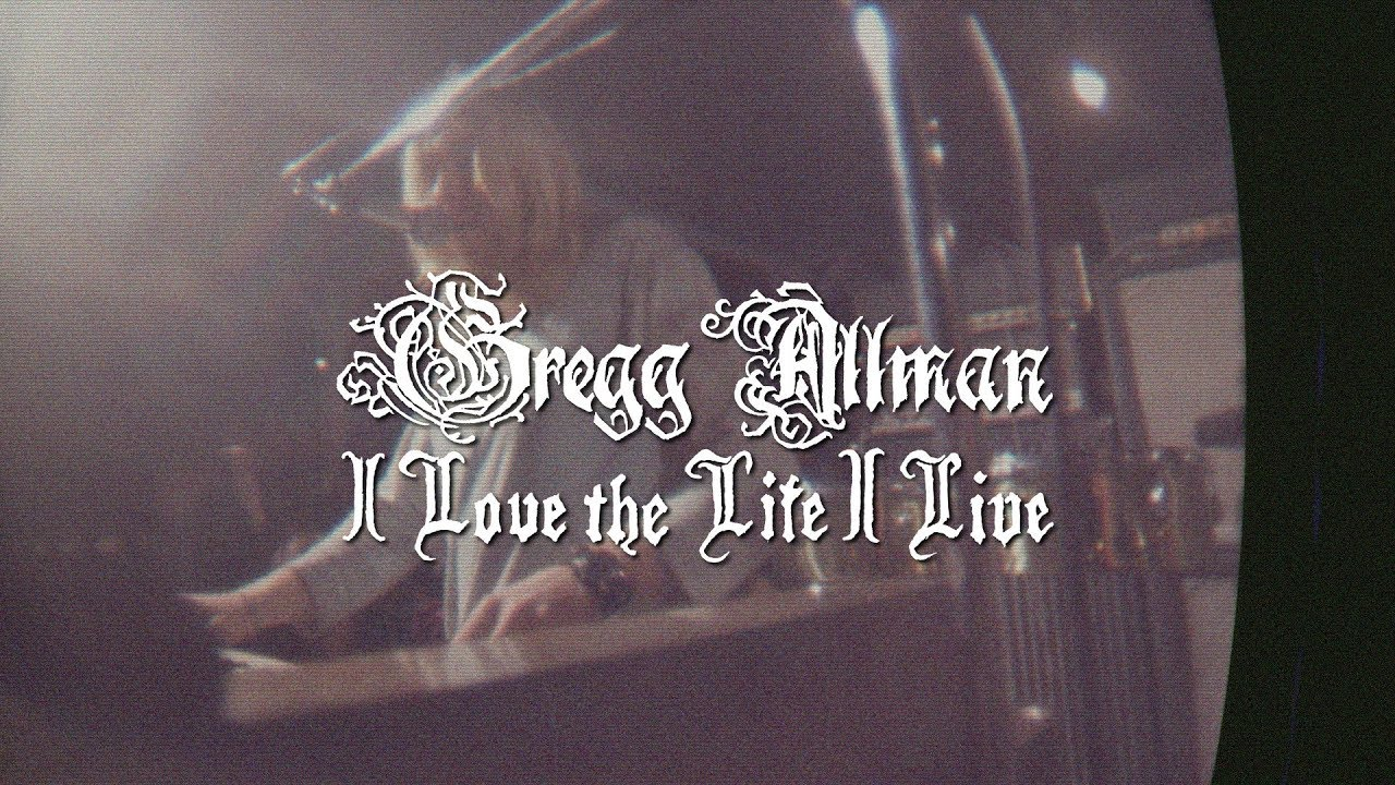 I Love the Life I Live (OFFICIAL VIDEO) | Gregg Allman — Southern Blood