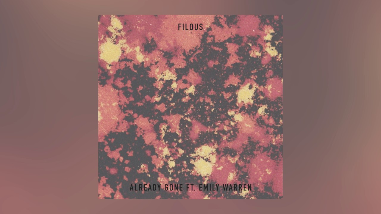 filous — Already Gone feat. Emily Warren (Cover Art) [Ultra Music]