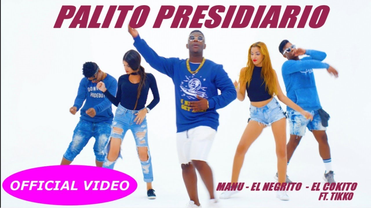 MANU, EL NEGRITO, EL COKITO — EL PALITO PRESIDIARIO (OFFICIAL VIDEO) REGGAETON 2017 / 2018