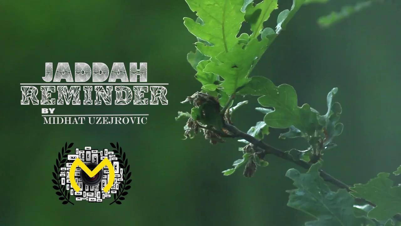 Jaddah — Reminder (Official video)