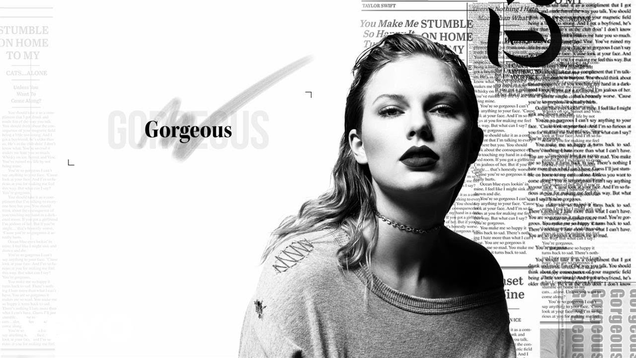 Taylor Swift — Gorgeous (Lyric Video)