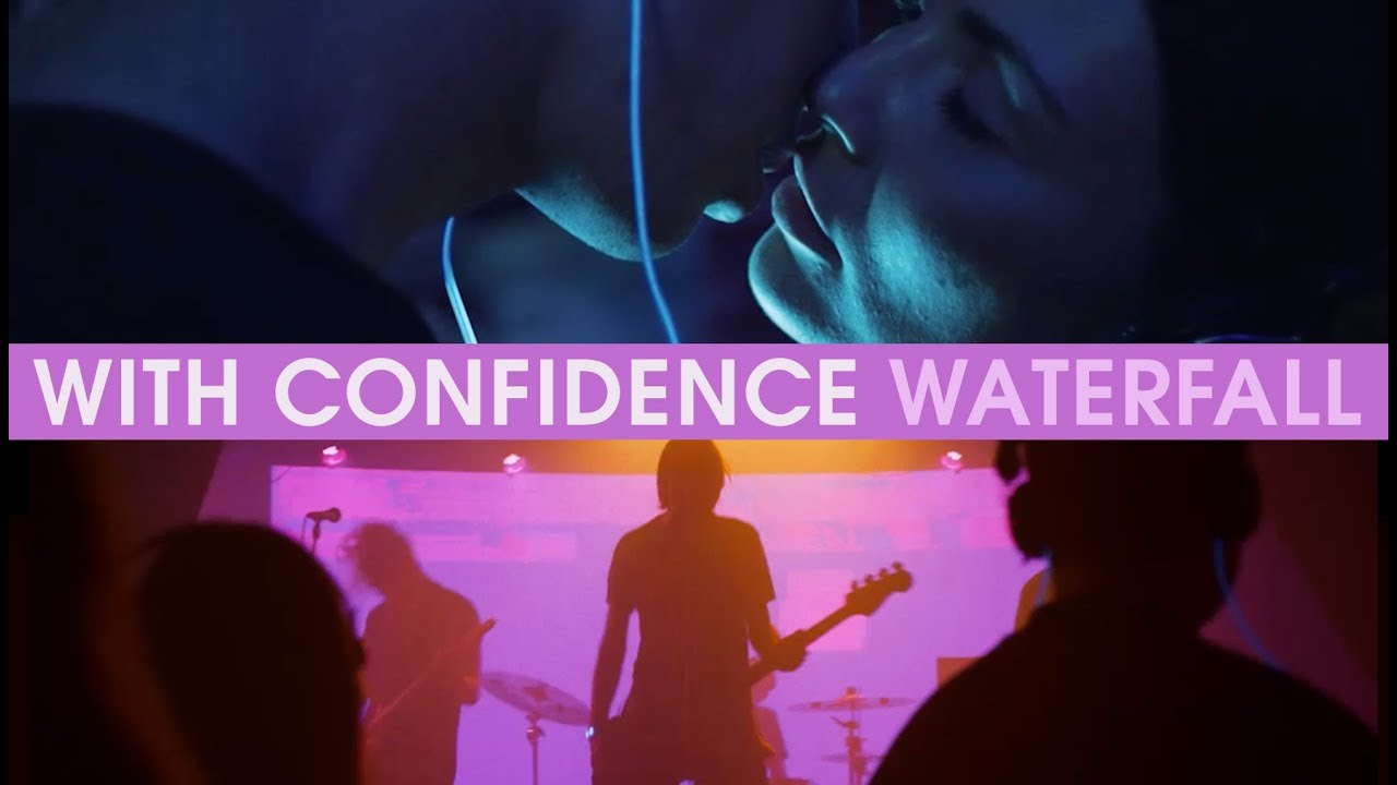 With Confidence — Waterfall (Official Music Video)