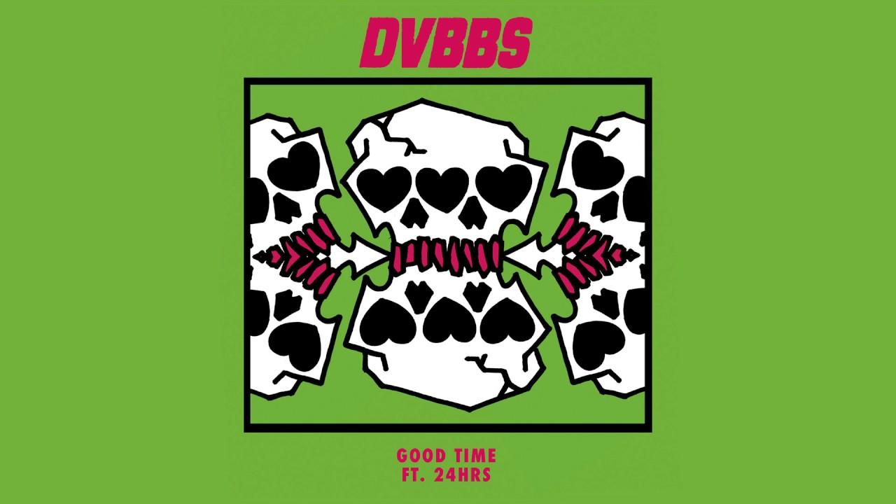 DVBBS — Good Time feat. 24hrs (Cover Art) [Ultra Music]