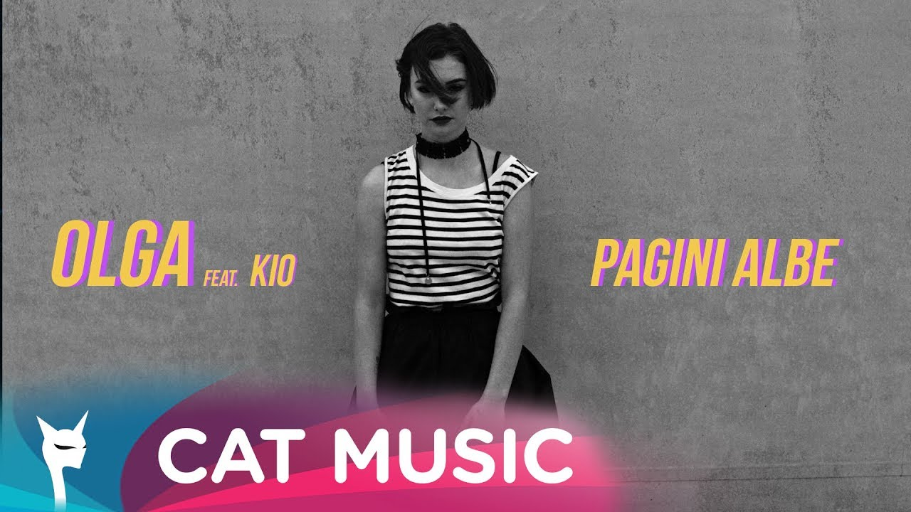 Olga feat. Kio — Pagini albe (Official Video)