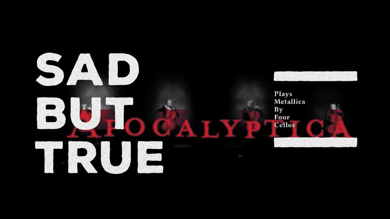 Apocalyptica — Sad But True (Official Video)