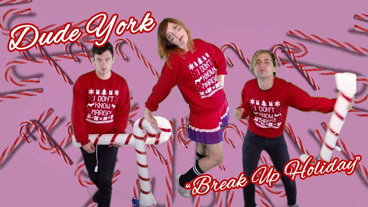 Dude York — «Break Up Holiday» [OFFICIAL VIDEO]