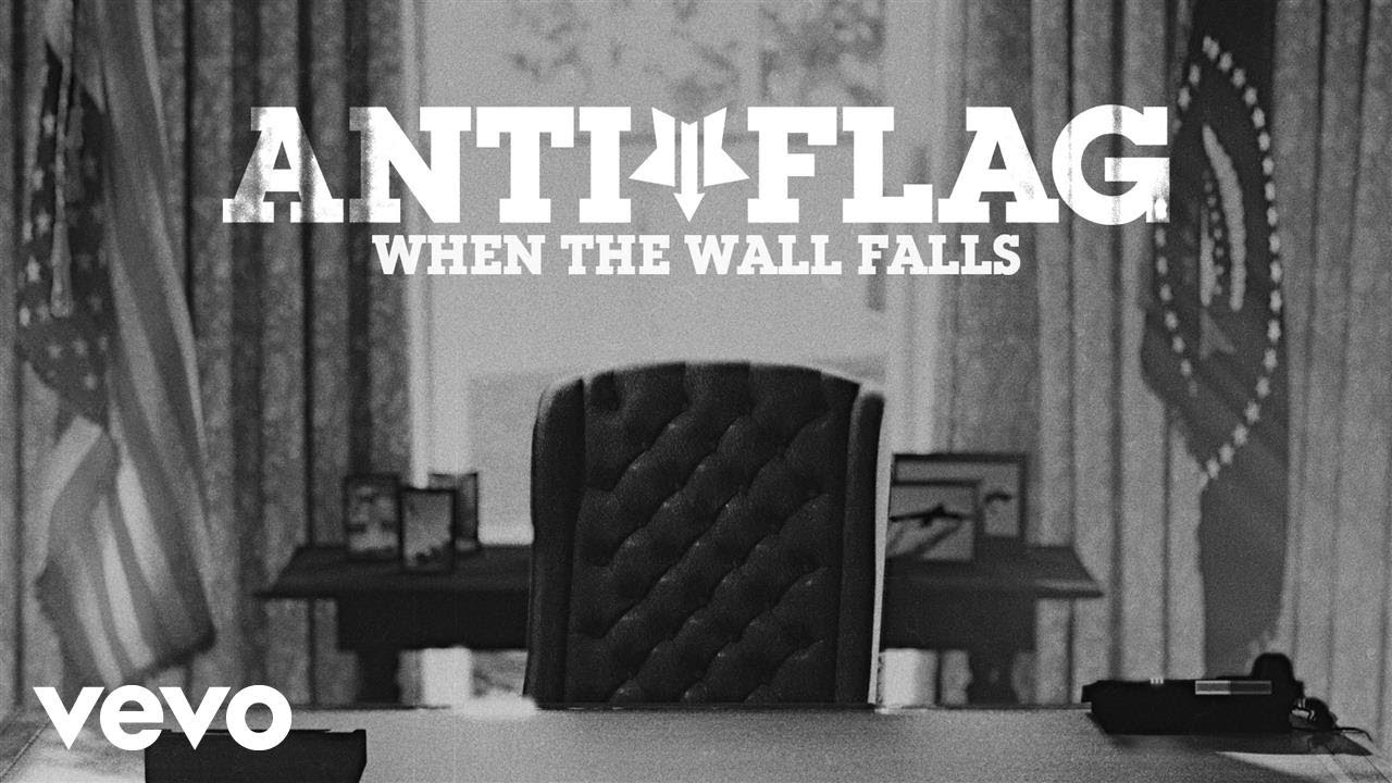 Anti-Flag — When The Wall Falls (Official Video)