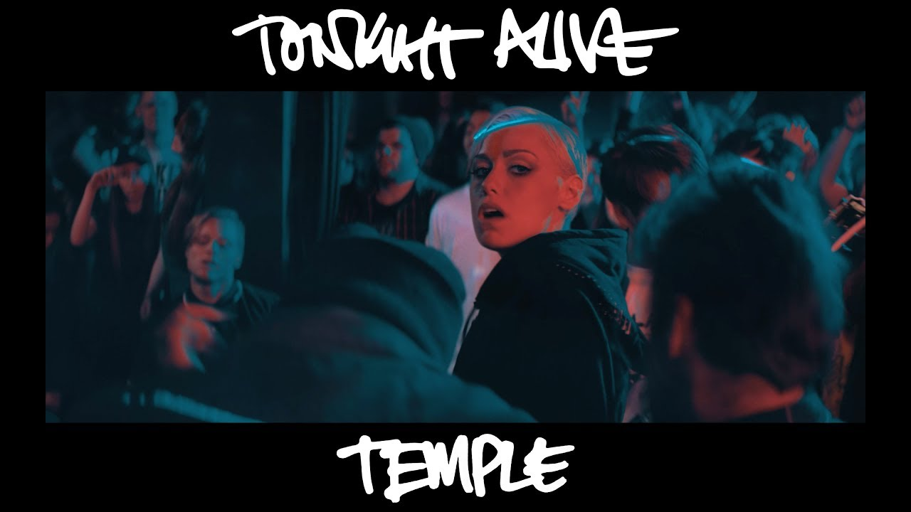 Tonight Alive — Temple (Official Music Video)