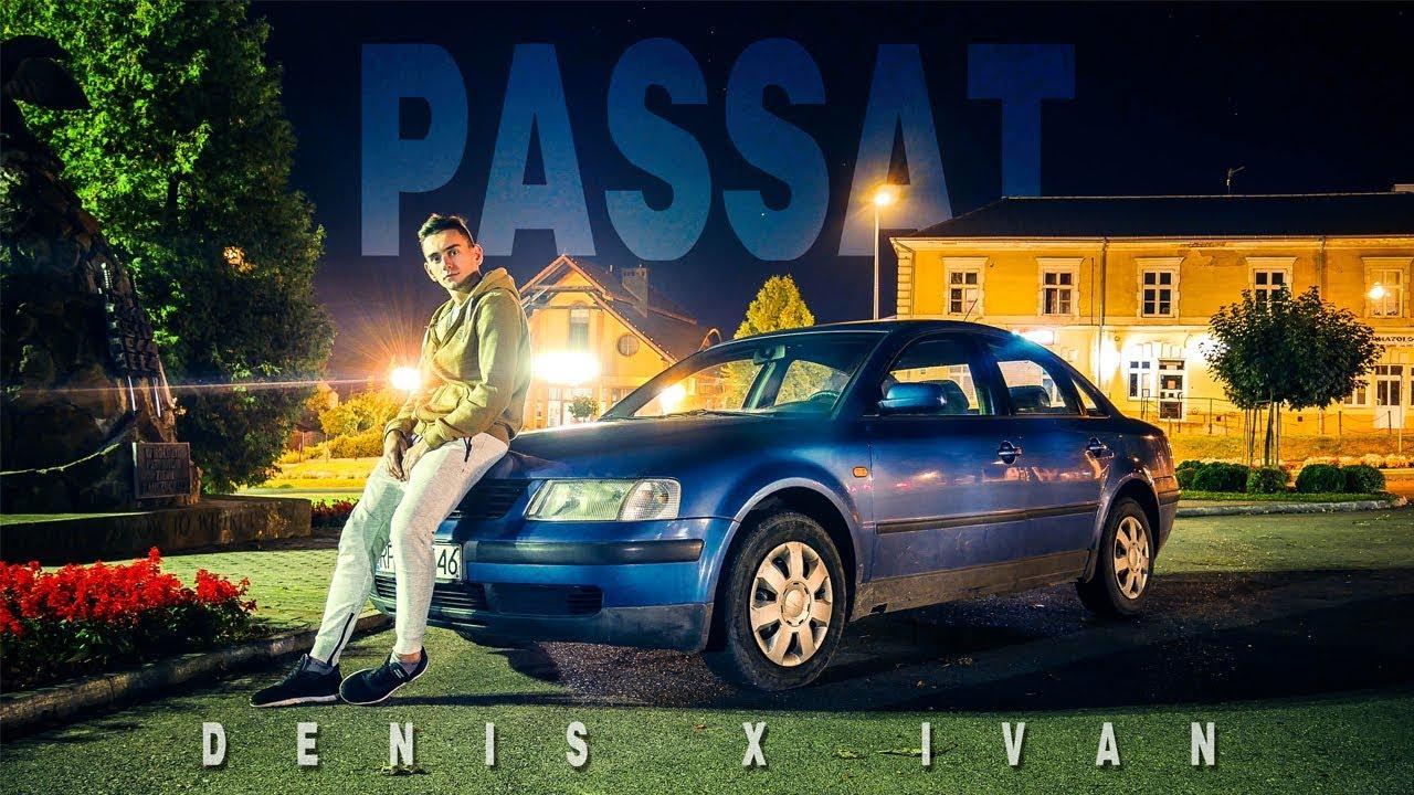 Denis & Ivan — PASSAT (OFFICIAL VIDEO)