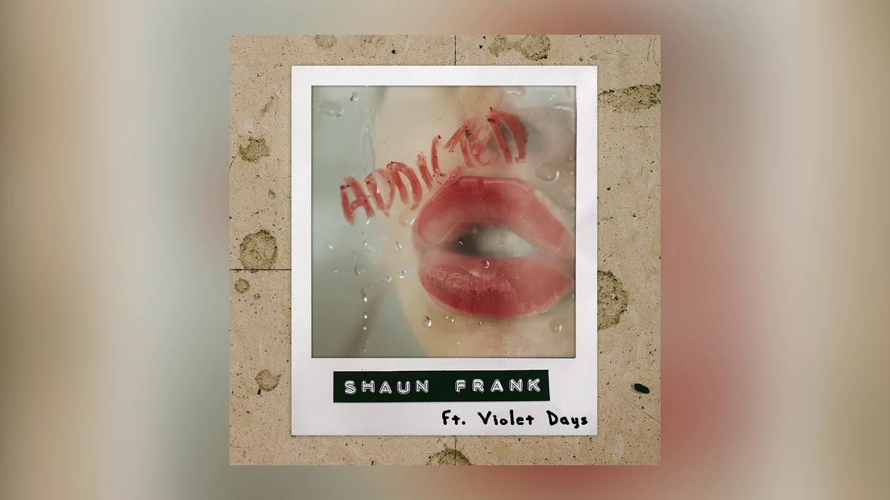 Shaun Frank & Violet Days — Addicted (Cover Art) [Ultra Music]