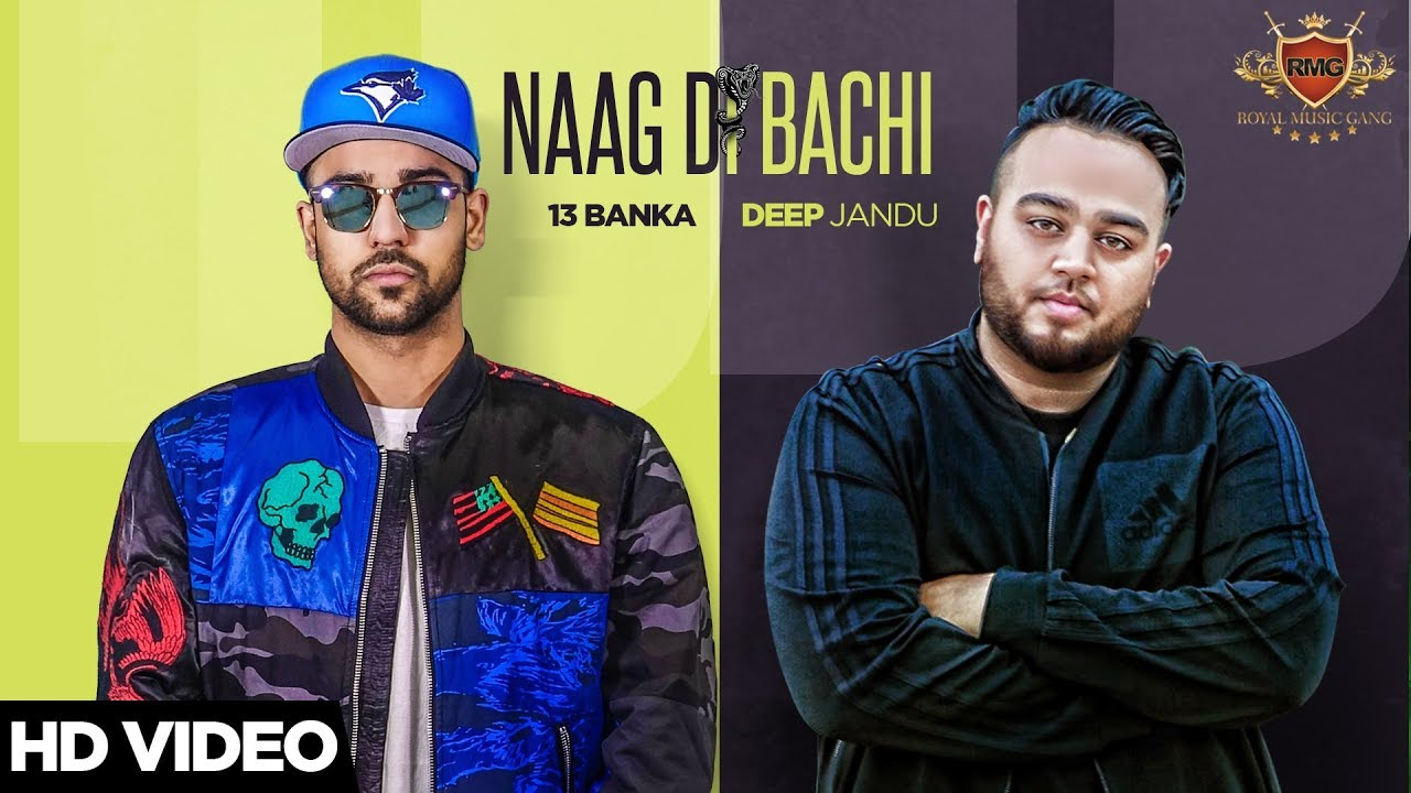 NAAG DI BACHI (Official Video) 13 Banka Ft. Deep Jandu | Latest Punjabi Songs 2017 | RMG