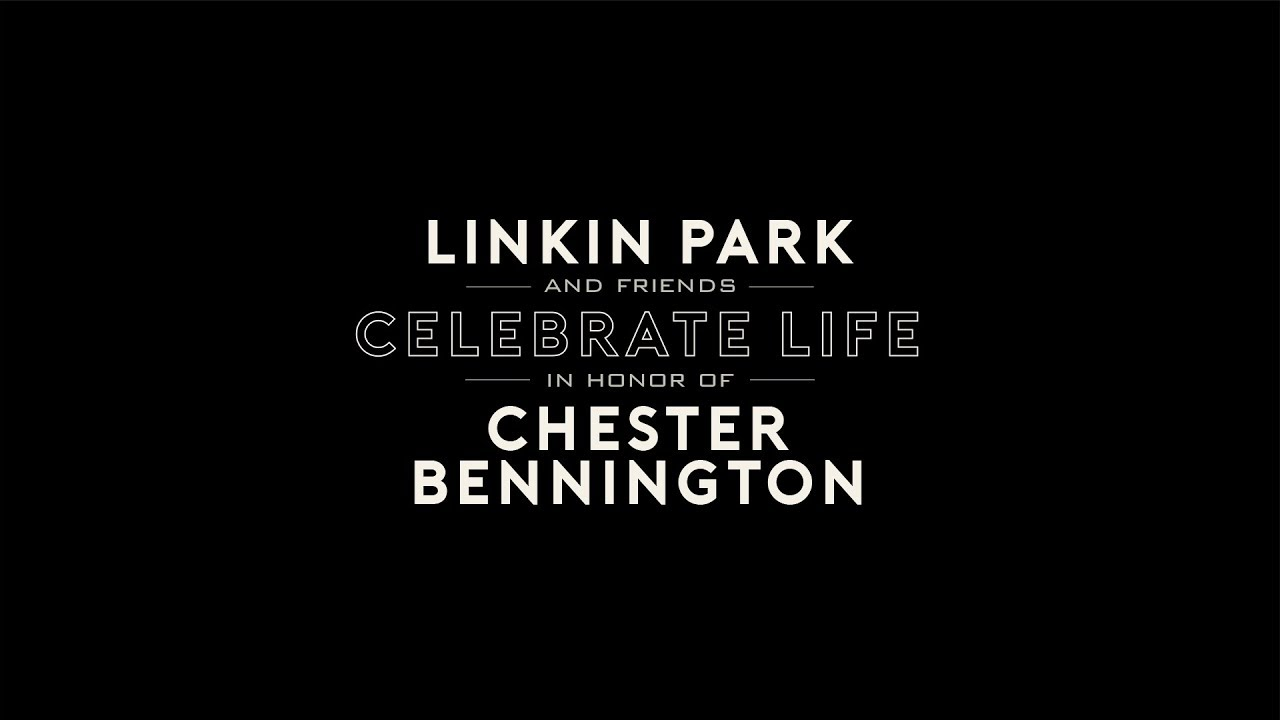 Linkin Park & Friends Celebrate Life in Honor of Chester Bennington — [LIVE from the Hollywood Bowl]