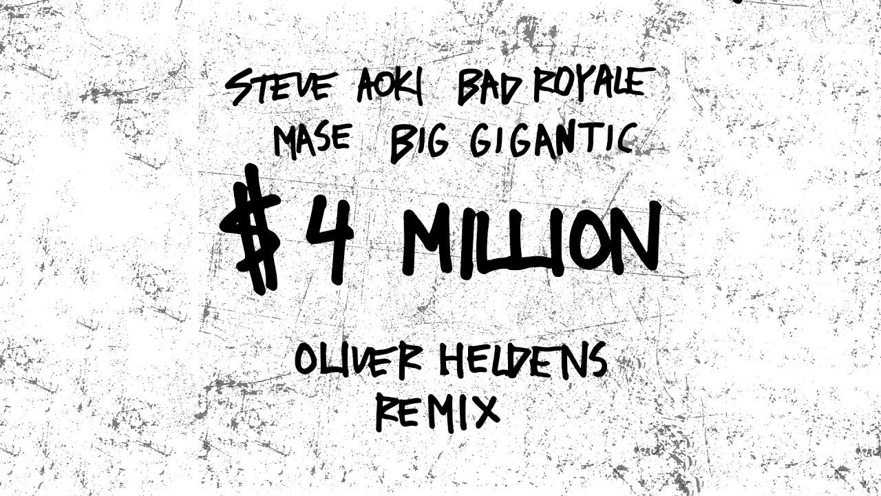 Steve Aoki & Bad Royale — $4,000,000 feat. Ma$e & Big Gigantic (Oliver Heldens Remix) [Ultra Music]