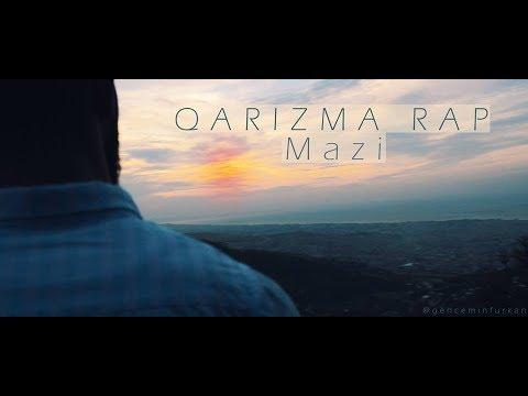 QARİZMA RAP — Mazi (Official Video)