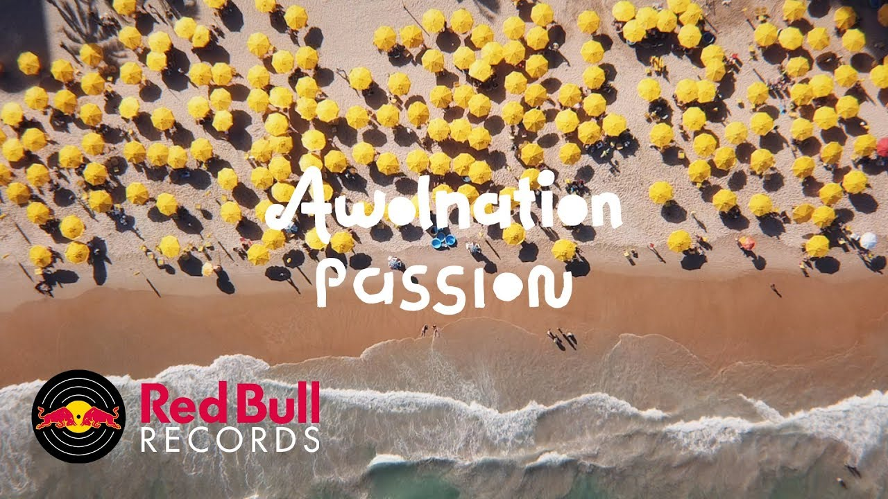 AWOLNATION — Passion (Official Video)