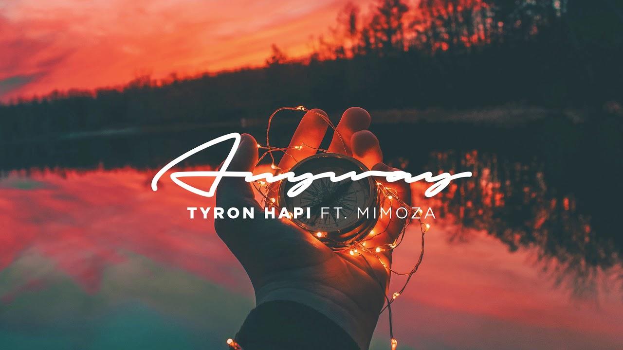 Tyron Hapi — Anyway feat. Mimoza (Cover Art) [Ultra Music]