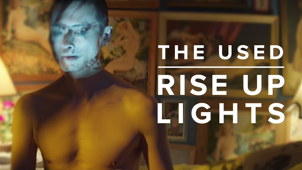 The Used — Rise Up Lights (Official Music Video)