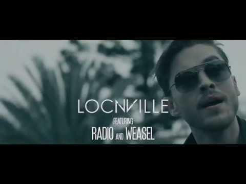Locnville — Done feat. Radio & Weasel [Official Video]