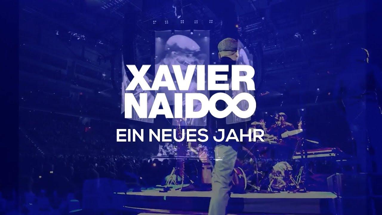 Xavier Naidoo — Ein neues Jahr (Official Video)