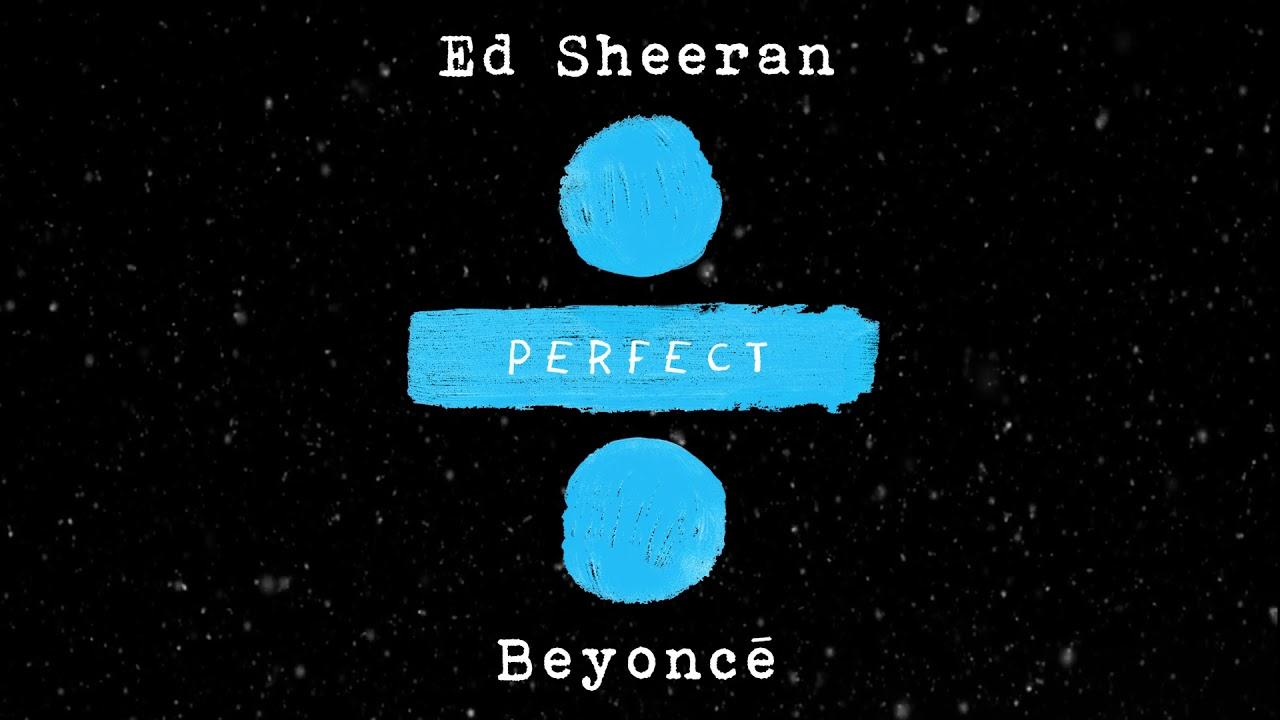 Ed Sheeran — Perfect Duet (with Beyoncé) [Official Audio]