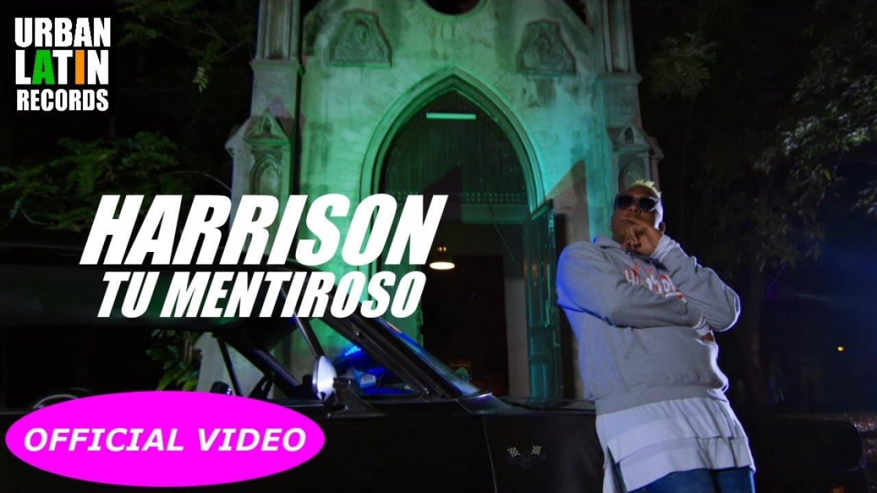 HARRISON — TU MENTIROSO — (OFFICIAL VIDEO) REGGAETON 2018 / CUBATON 2018