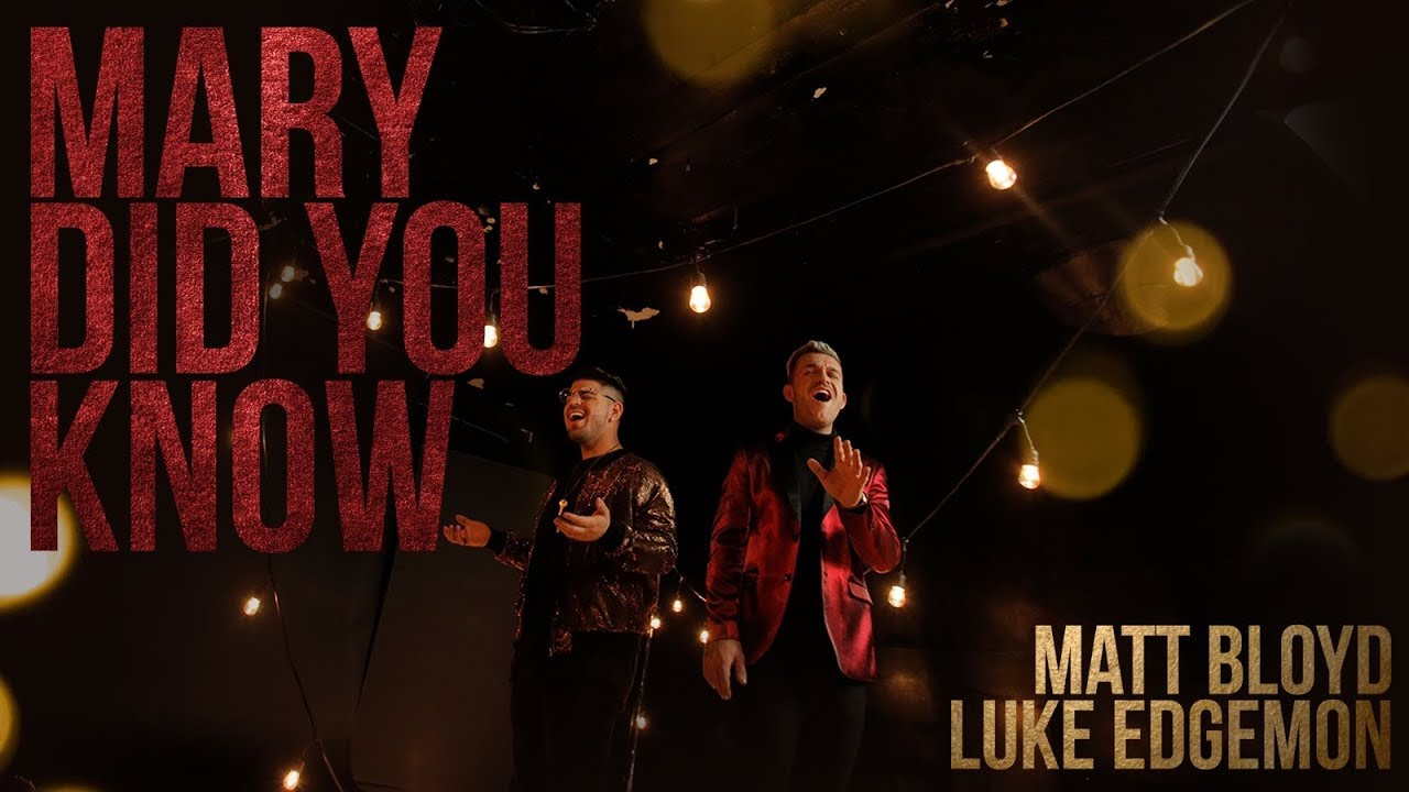 Mary Did You Know? (Official Video) by Matt Bloyd and Luke Edgemon
