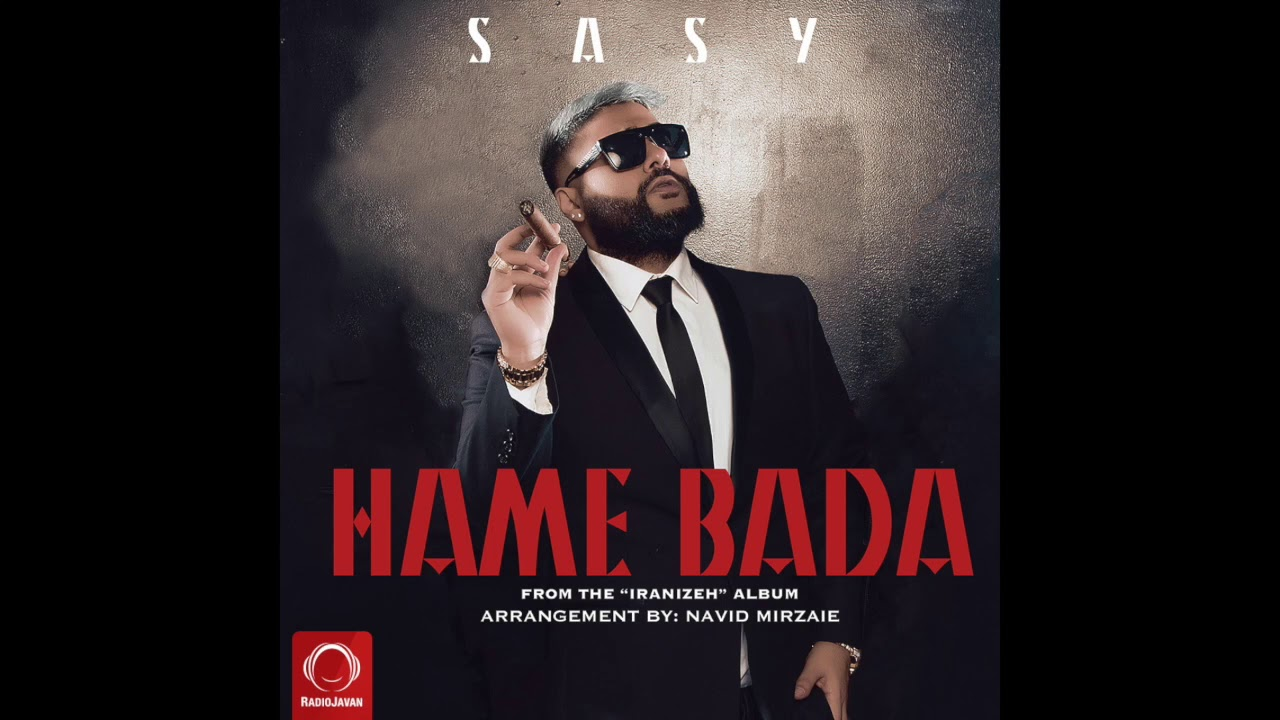 Sasy — «Hame Bada» OFFICIAL VIDEO