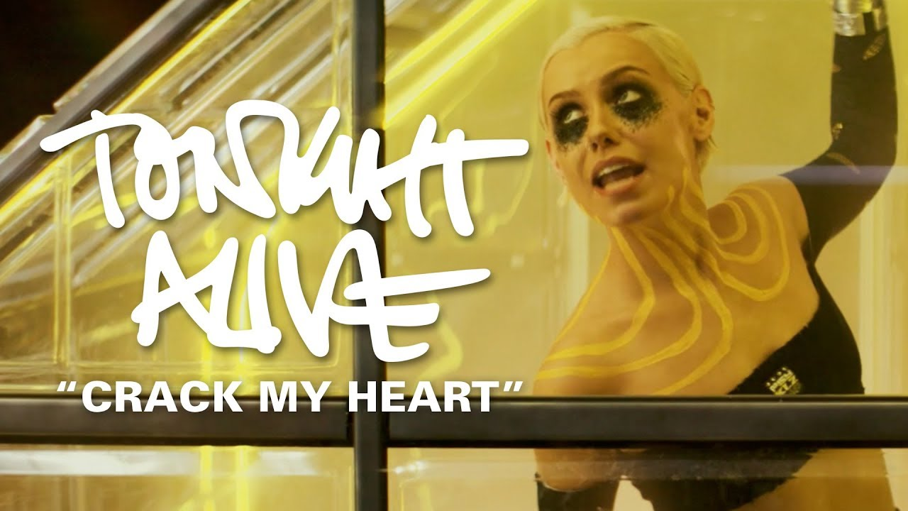 Tonight Alive — Crack My Heart (Official Music Video)