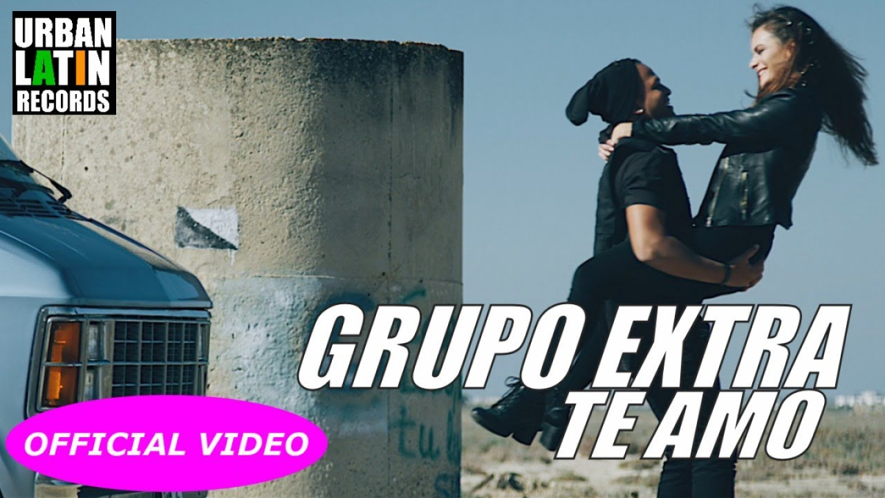 GRUPO EXTRA — TE AMO — (OFFICIAL VIDEO) (BACHATA 2018)