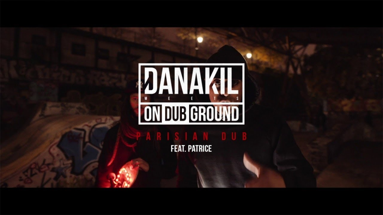 📺 Danakil Meets ONDUBGROUND — Parisian Dub feat. Patrice [Official Video]