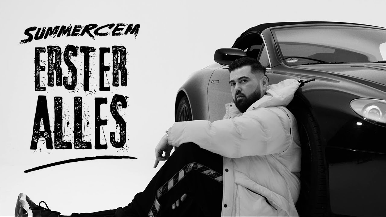 Summer Cem • ERSTER ALLES • [ official Video ]