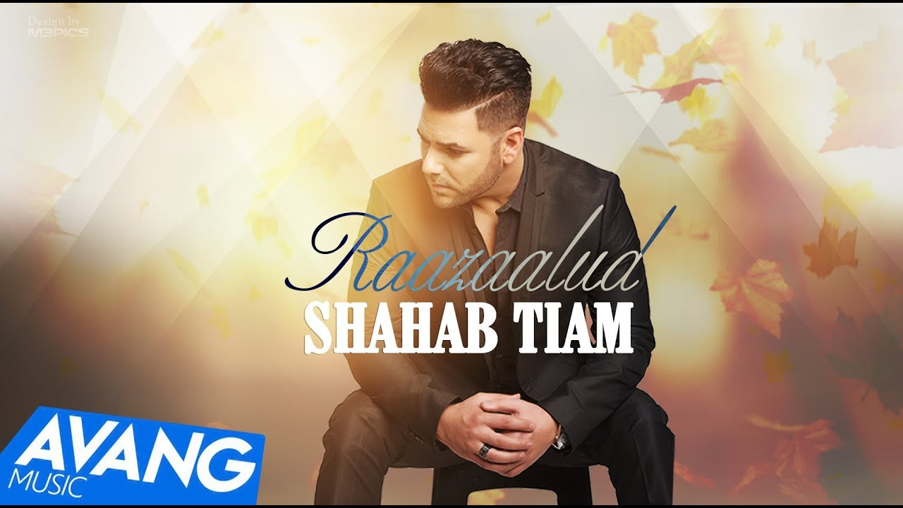 Shahab Tiam — Raazaalud OFFICIAL VIDEO HD