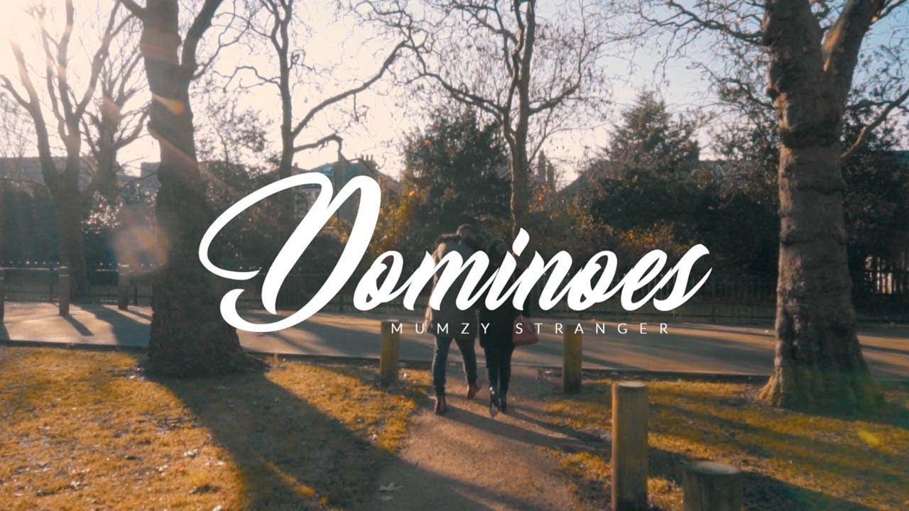 Mumzy Stranger — Dominoes (Prod By LYAN) — OFFICIAL MUSIC VIDEO