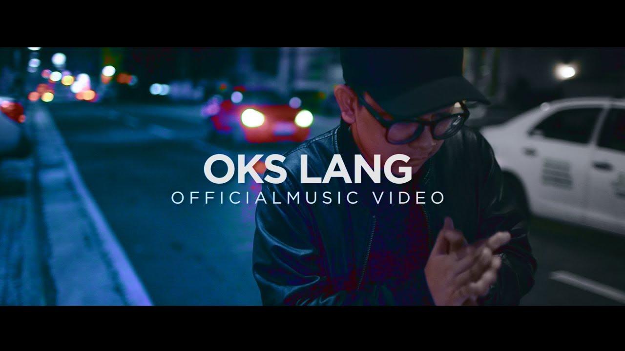 John Roa — «Oks Lang» Official Music Video — YouTube