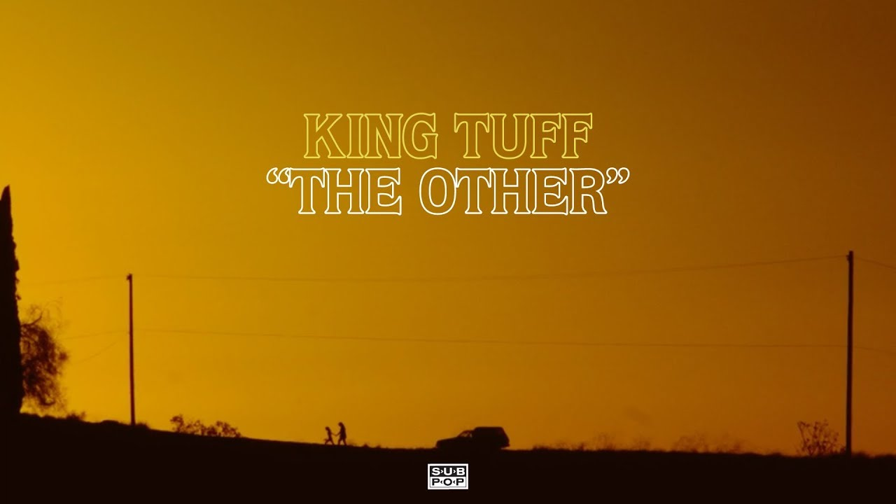 King Tuff — The Other [OFFICIAL VIDEO]