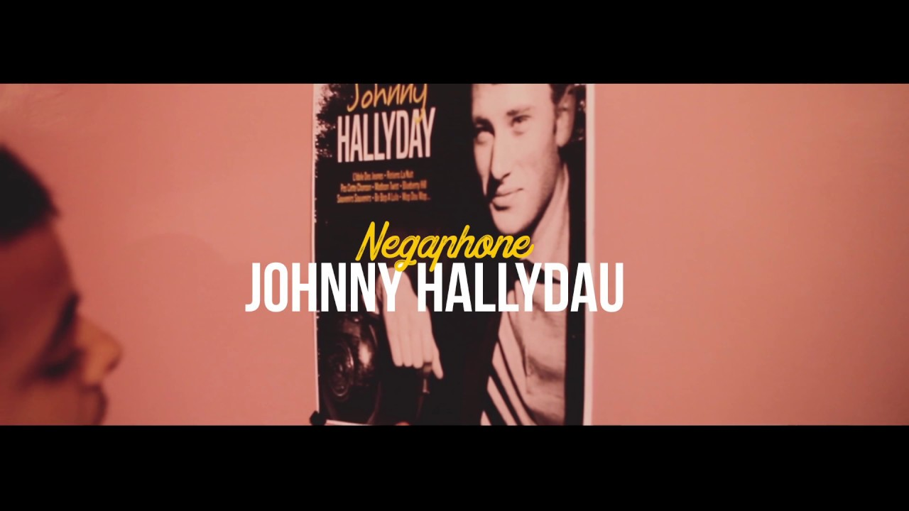 NEGAPHONE — Johnny hallyday (official video)