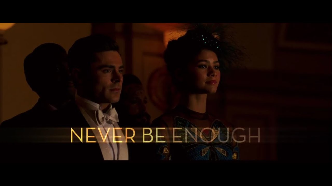 The Greatest Showman — Never Enough [Official Lyric Video]