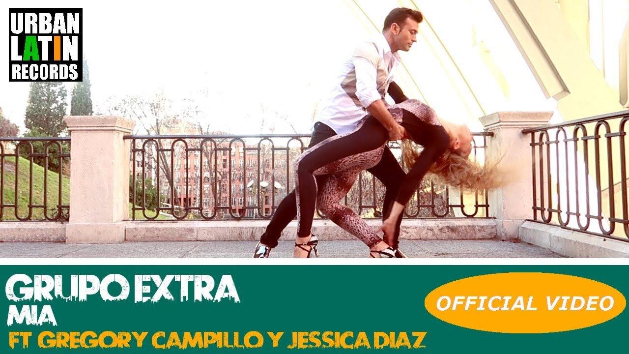 GRUPO EXTRA — MIA (FT. GREGORY CAMPILLO Y JESSICA DIAZ) — (OFFICIAL VIDEO) (BACHATA 2018)