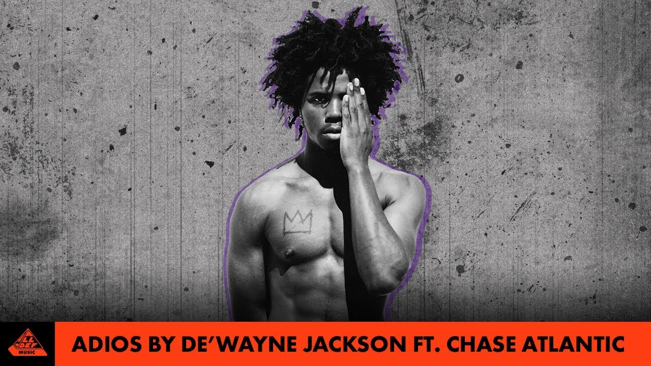 De'Wayne Jackson — Adios ft. Chase Atlantic (Official Video)
