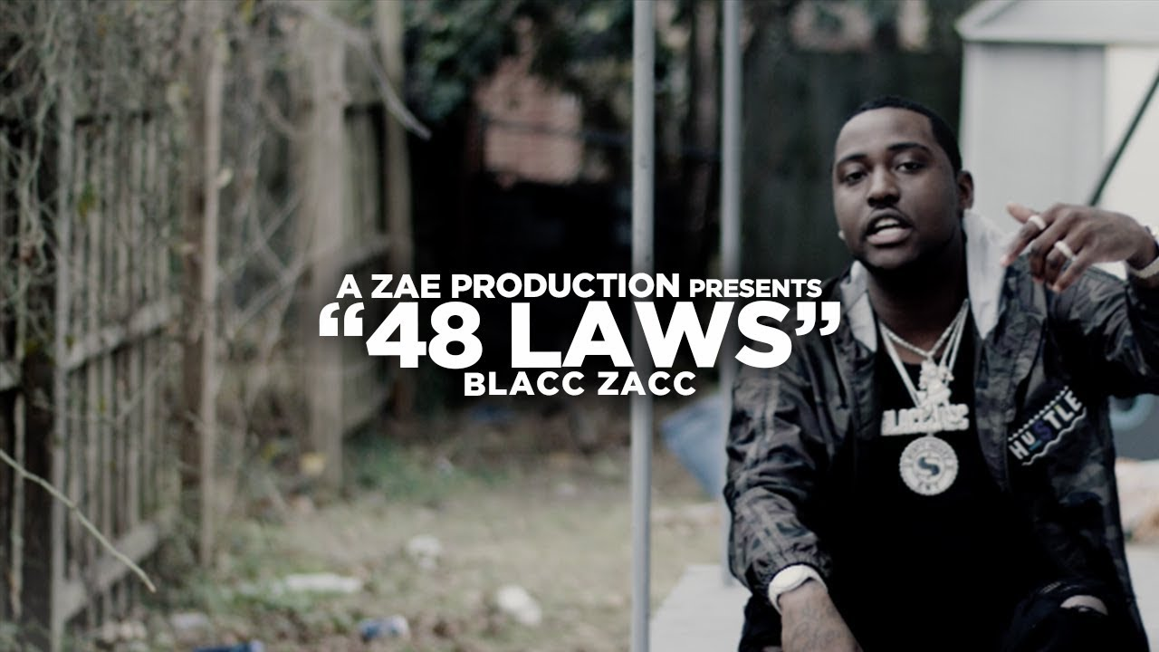 Blacc Zacc — 48 Laws (Official Music Video) Shot By @AZaeProduction