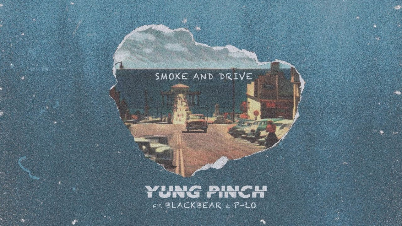 Yung Pinch — Smoke & Drive ft. blackbear (Official Video)