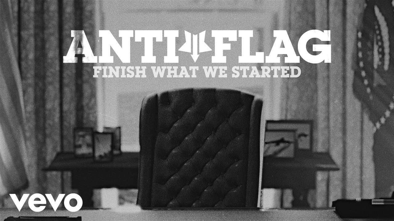 Anti-Flag — Finish What We Started (Official Video)