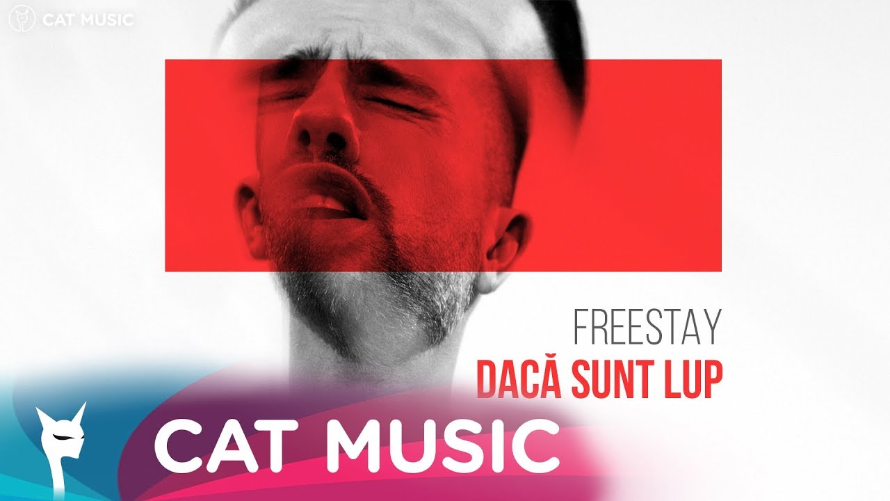 FreeStay — Daca sunt lup (Official Video)