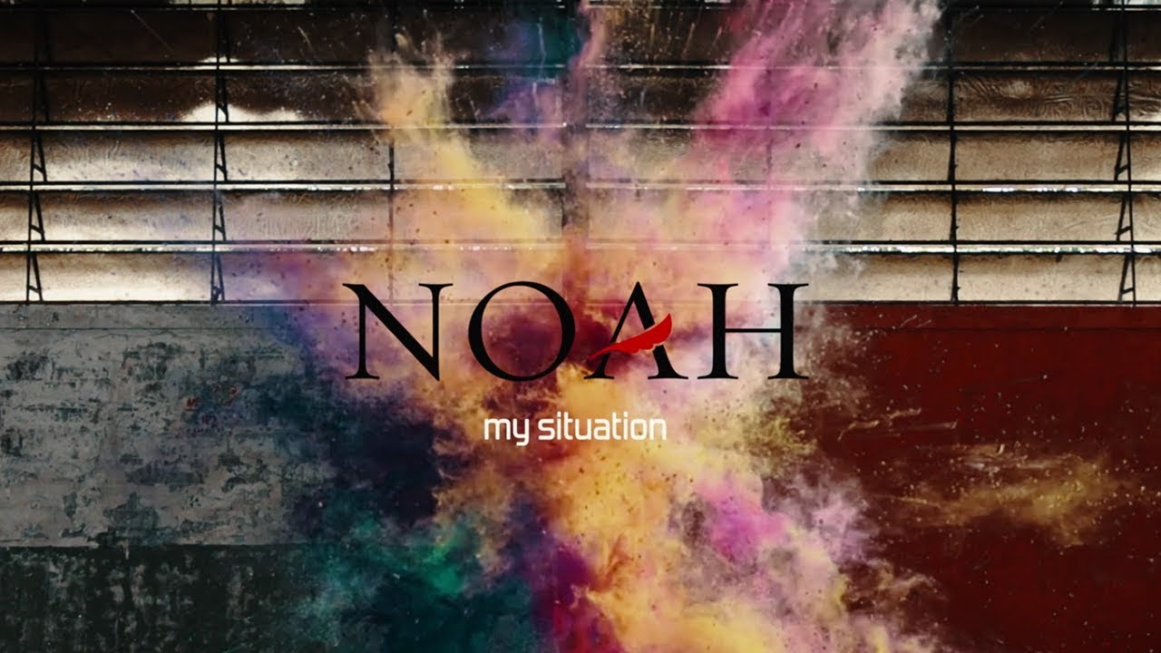 NOAH — My Situation (Official Video)
