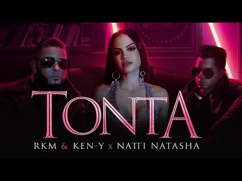 Rkm & Ken-Y ❌ Natti Natasha — Tonta [Official Video] — YouTube