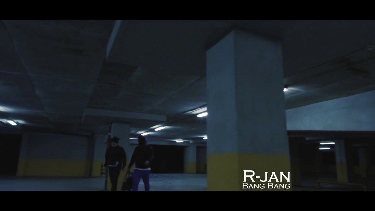 R-Jan — Bang Bang (Official Video)