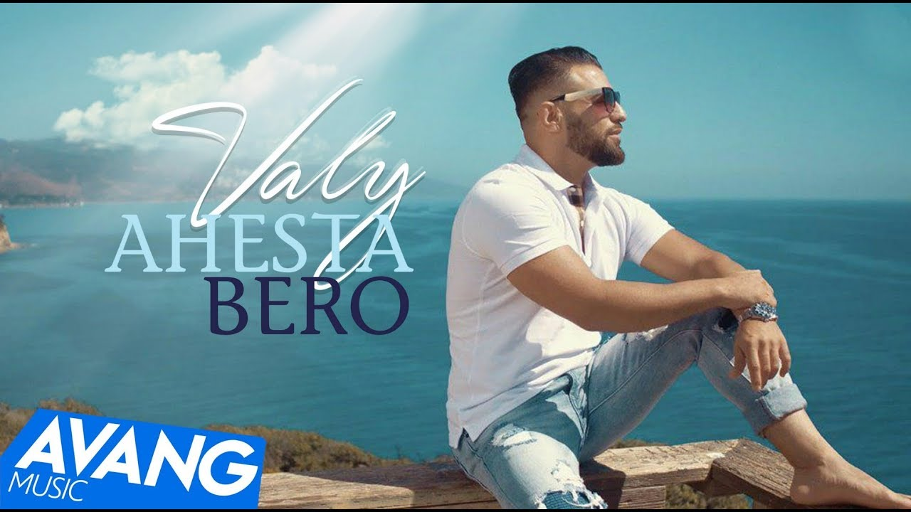 Valy — Ahesta Bero OFFICIAL VIDEO 4K